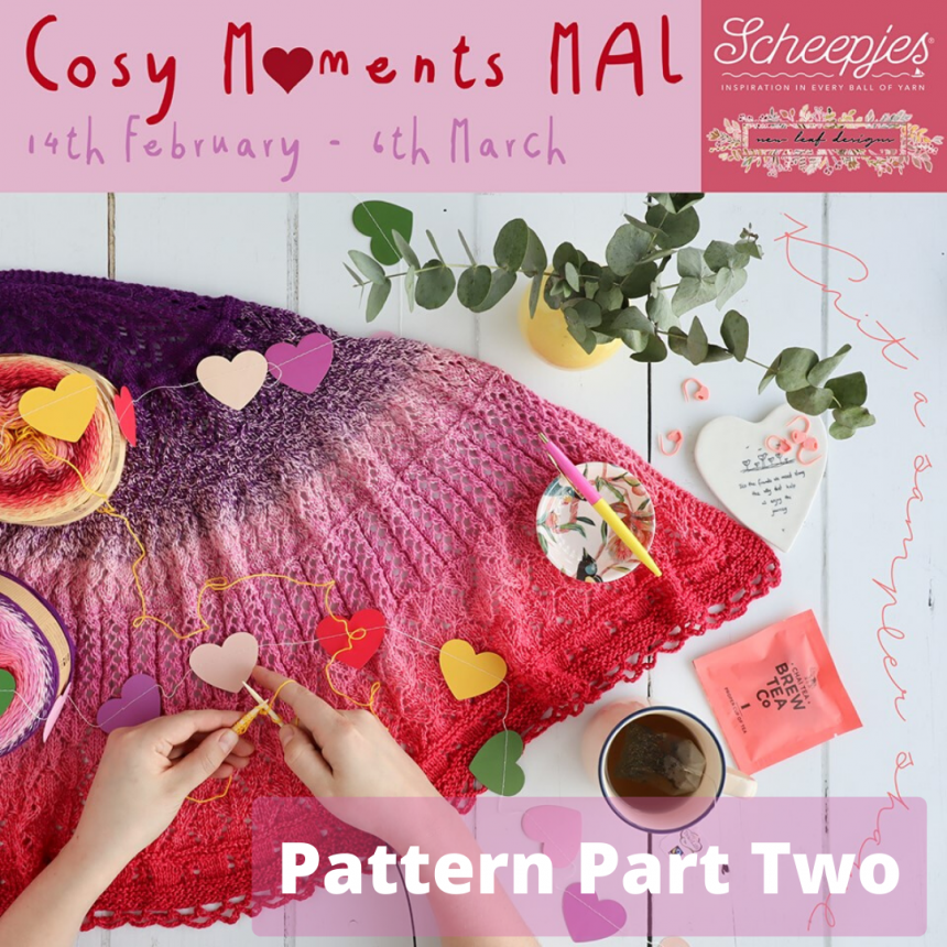 Cosy Moments Shawl Pattern Part Two
